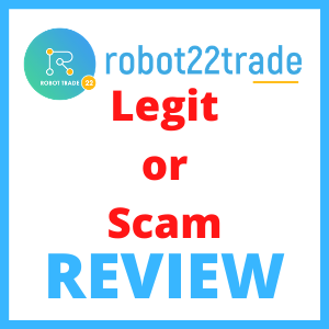 Robot22 Trade Review – Legit Trading Bot MLM or Big Scam?