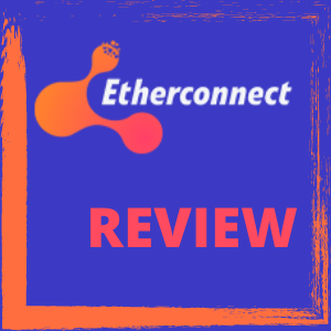 EtherConnect Review – Legit Big Monthly ROI MLM or Scam?