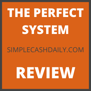 The Perfect System Review – Legit eBook MLM or Big Scam?